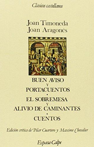 9788423938599: Buen aviso y portacuentos ; El sobremesa y alivio de caminantes (Clásicos castellanos) (Spanish Edition)