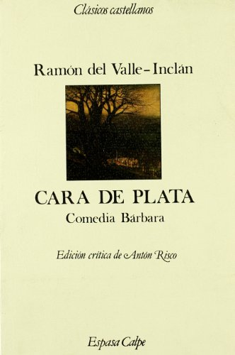 9788423938636: Cara de plata (Clásicos castellanos. Nueva serie)