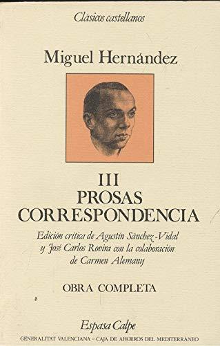 9788423938698: Obras completas. t.3. prosas, correspondencia