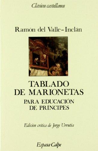 9788423938766: Tablado de marionetas: Para educacion de principes (Clasicos castellanos) (Spanish Edition)