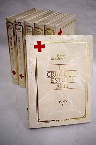 9788423942879: Cruz roja estuvo alli, la.