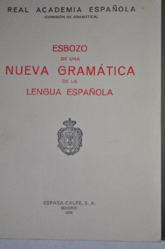 9788423947591: Esbozo de una Nueva Gramática de la lengua española