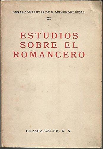 9788423947607: Estudios sobre el romancero (obrascompletas; t.11) (Obras completas de R. Menéndez Pidal)