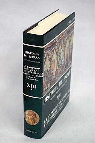 9788423948154: La Corona de Castilla (hªespaña: la expansion peninsular y mediterranea (c.212-c.1350) t.13 - vol.1)