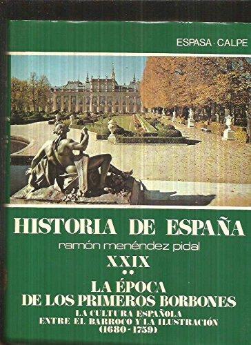 9788423948383: La cultura española entre el barroco y ...(1680-1759) (hªespaña: la epoca primeros borbones, t.29 - vol.2