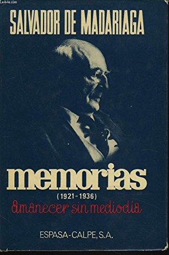 9788423949229: Memorias (1921-1936). amanecer sinmediodia
