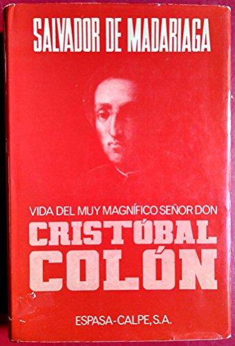 Vida del Muy Magnigico Senor Don Cristobal: Espasa Calpe, S