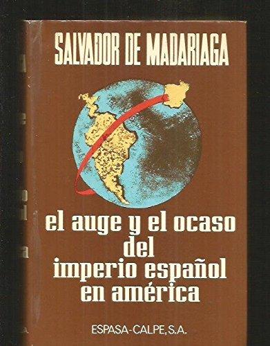 EL AUGE Y EL OCASO DEL IMPERIO: MADARIAGA, Salvador de