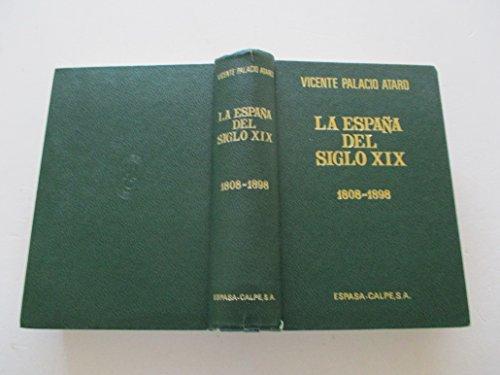 9788423949595: La España del siglo XIX, 1808-1898: (introducción a la España contemporánea) (Spanish Edition)