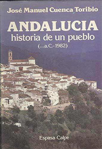 9788423949601: Andalucía, historia de un pueblo (... a c.-1984)