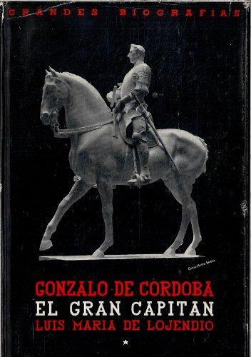 gonzalo_de_cordoba: luis-maria-de-lojendio