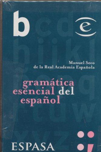 Gramatica Esencial Espanol (Biblioteca Esencial) (Spanish Edition): Seco, Manuel, Espasa,