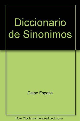 Diccionario De Sinonimos Y Antonimos : Prologo De Manuel Seco De La Real Academia Espanola: Alonso,...