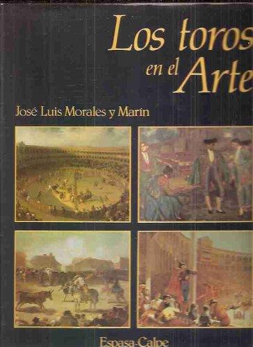 9788423952625: Los toros en el arte ([Espasa Grandes obras) (Spanish Edition)