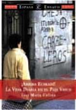 9788423956944: ¡Arriba Euskadi! La vida diaria en el País Vasco (Espasa Hoy)