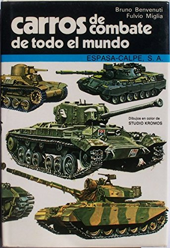9788423957491: Carros De Combate De Todo El Mundo/Tanks of the World (Spanish and English Edition)