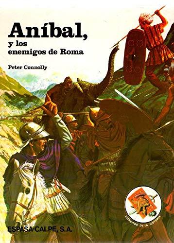 ANIBAL Y LOS ENEMIGOS DE ROMA (8423958221) by CONNOLLY, PETER