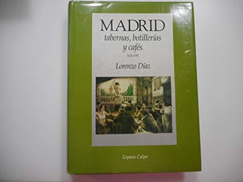 9788423958344: Madrid : tabernas, botillerias y cafes