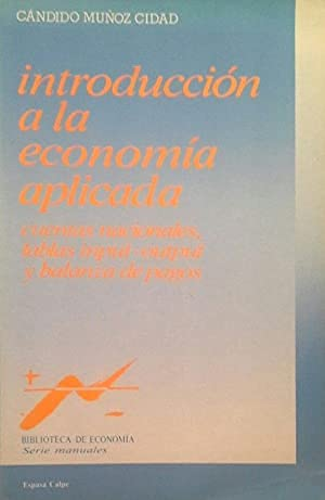 9788423962242: INTRODUCCION A LA ECONOMIA APLICADA: CUENTAS NACIONALES, INPUT-OU TPUT (12ª ED.)