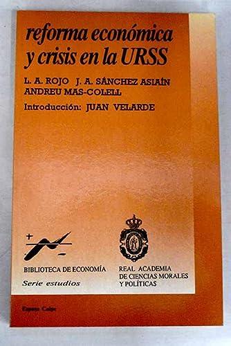 9788423962358: Reforma economica y crisis en la URSS (Biblioteca de economia) (Spanish Edition)
