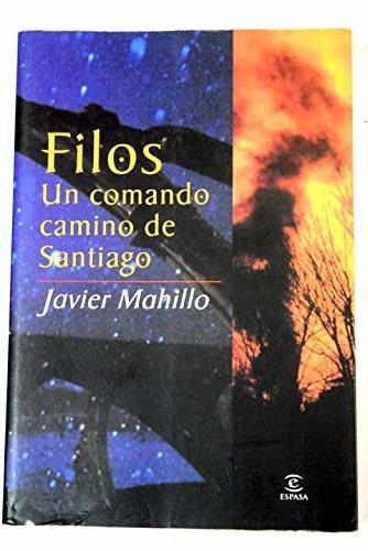 Filos un comando camino de Santiago: Mahillo,Javier