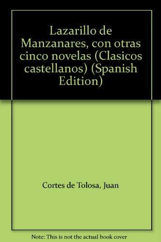 Lazarillo de Manzanares, con otras cinco novelas: Cortes de Tolosa,