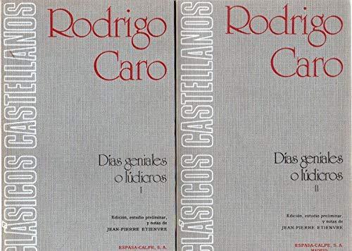 9788423968817: Dias geniales o ludicos. (Clásicos castellanos)