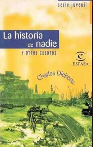 9788423970773: La Historia De Nadie Y Otros Cuentos / Nobody's Story and Other Stories (Spanish Edition)