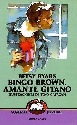 Bingo Brown, amante gitano: Byars, Betsy Cromer