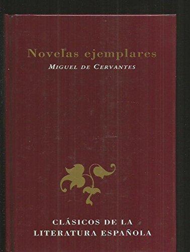 9788423972005: Novelas Ejemplares 2 (Inc. Coloquio De Los Perros, La fuerza de la sangre; El celoso extremeno; La ilustre fregona; Las dos doncellas; La senora ... (Fiction, Poetry and Drama) (Spanish Edition)