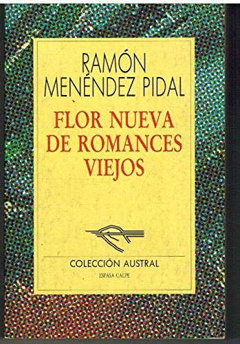 9788423972029: Flor Nueva de Romances Viejos, coleccion austral (Spanish Edition)