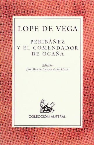 9788423972258: Peribañez y el comendador de Ocaña: Peribanez Y El Comendador De Ocana (Nuevo Austral)