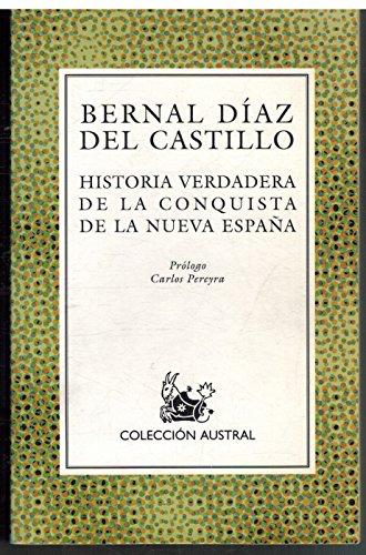 9788423972661: Historia Verdadera De La Conquista De La Nueva Espana