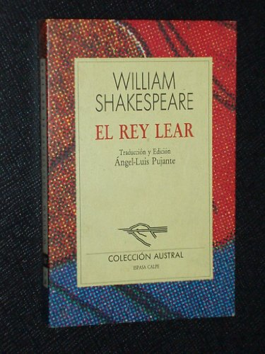 El Rey Lear: William Shakespeare, Angel-Luis Pujante