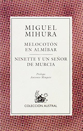 9788423972777: Melocoton en almibar / ninette y un señor de Murcia (Nuevo Austral)