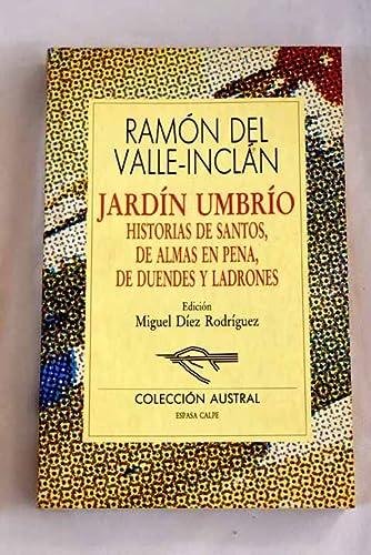 Jardin Umbrio (Spanish Edition): Valle-Inclan, Ramon Del