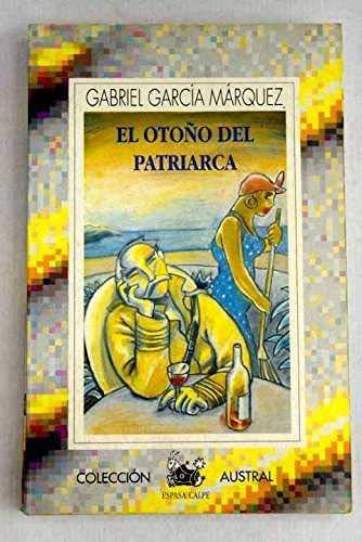 El otoño del patriarca (Spanish Edition): Garcia Marquez