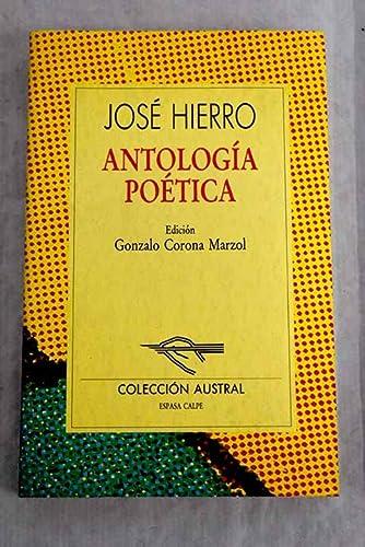 Antologia poética (Jose Hierro): HIERRO, José