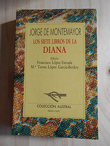 9788423973095: Los siete libros de la Diana (Literatura) (Spanish Edition)
