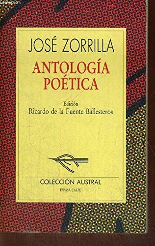 Antologia poetica (Literatura) (Spanish Edition): Zorrilla, Jose