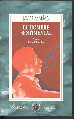 El hombre sentimental: Marías,Javier