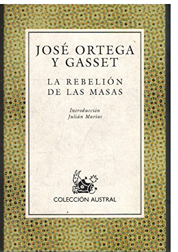 9788423973361: La Rebelion De Las Masas (Spanish Edition)