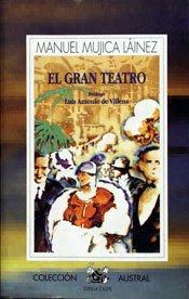 El gran teatro: Mujica Lainez, Manuel, L?inez, Manuel Mujica