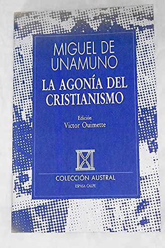 9788423973897: Agonia del cristianismo (Austral)