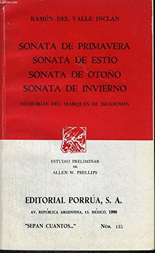 Sonata de otoño - Sonata de invierno. Memorias del Marqués de Bradomín.: ...