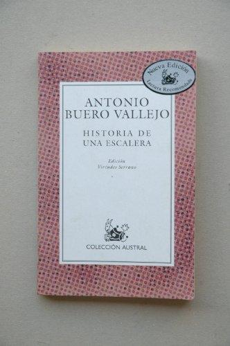 Historia De Una Escalera: Buero Vallejo; Antonio