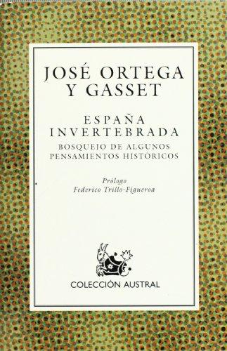 9788423974771: España invertebrada, la: Espana Invertebrada (Nuevo Austral)