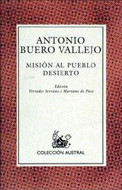 9788423974887: Mision al Pueblo Desierto (Coleccion Austral) (Spanish Edition)