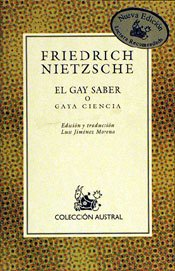 El Gay Saber O Gaya Ciencia (Spanish Edition) (8423974936) by Friedrich Wilhelm Nietzsche