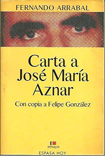 9788423977055: Carta a José María aznar con copiaa Felipe González (Espasa hoy)